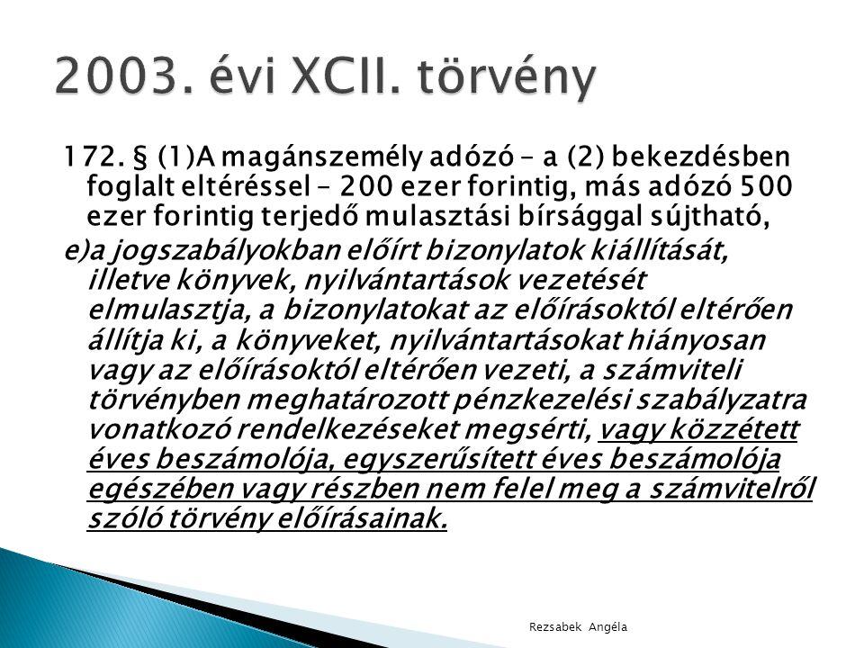 2003. évi XCII. törvény
