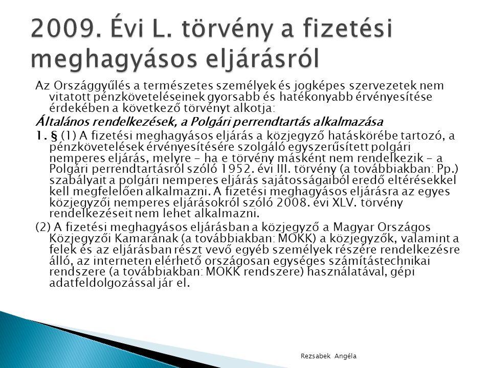 2009. Évi L. törvény a fizetési meghagyásos eljárásról