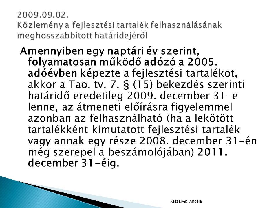 2009.09.02. Közlemény a fejlesztési tartalék felhasználásának meghosszabbított határidejéről