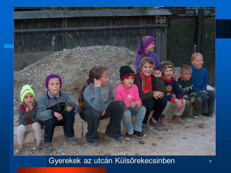 Gyerekek az utcán Külsőrekecsinben