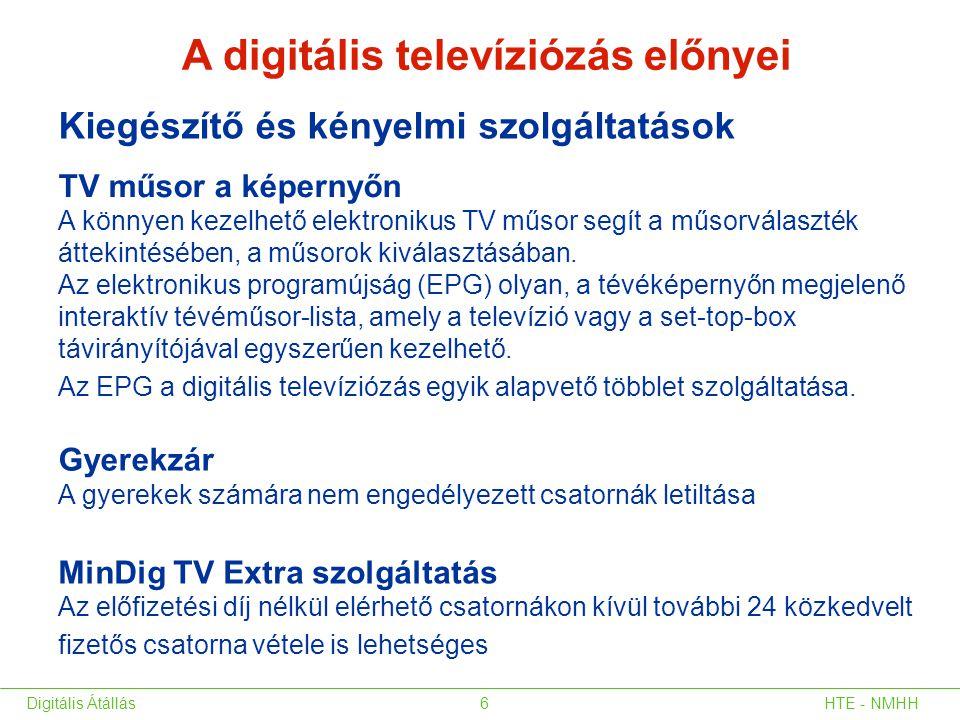 A digitális televíziózás előnyei