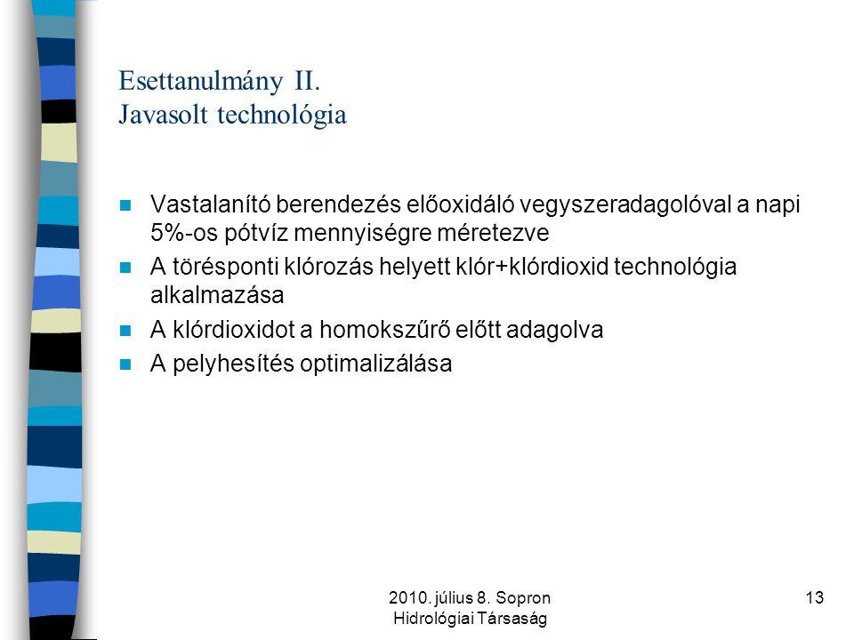 Esettanulmány II. Javasolt technológia