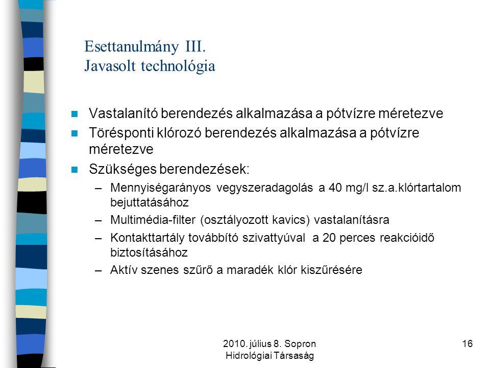 Esettanulmány III. Javasolt technológia