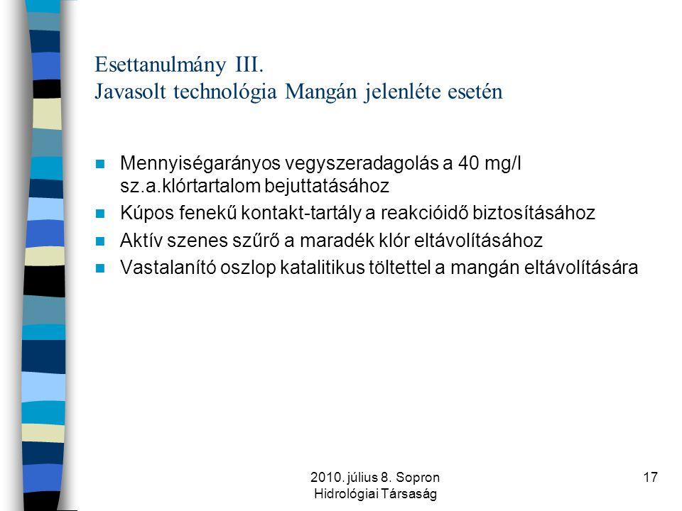 Esettanulmány III. Javasolt technológia Mangán jelenléte esetén