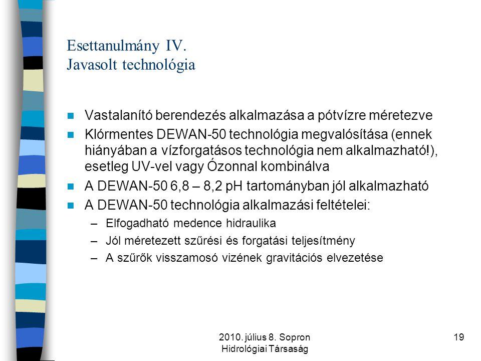Esettanulmány IV. Javasolt technológia