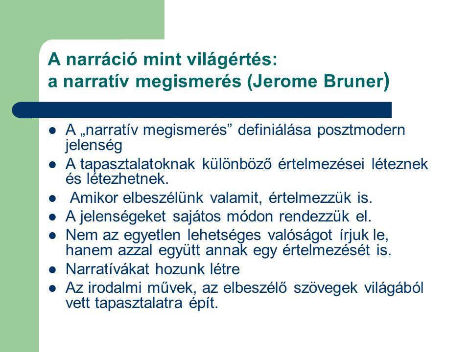 A narráció mint világértés: a narratív megismerés (Jerome Bruner)