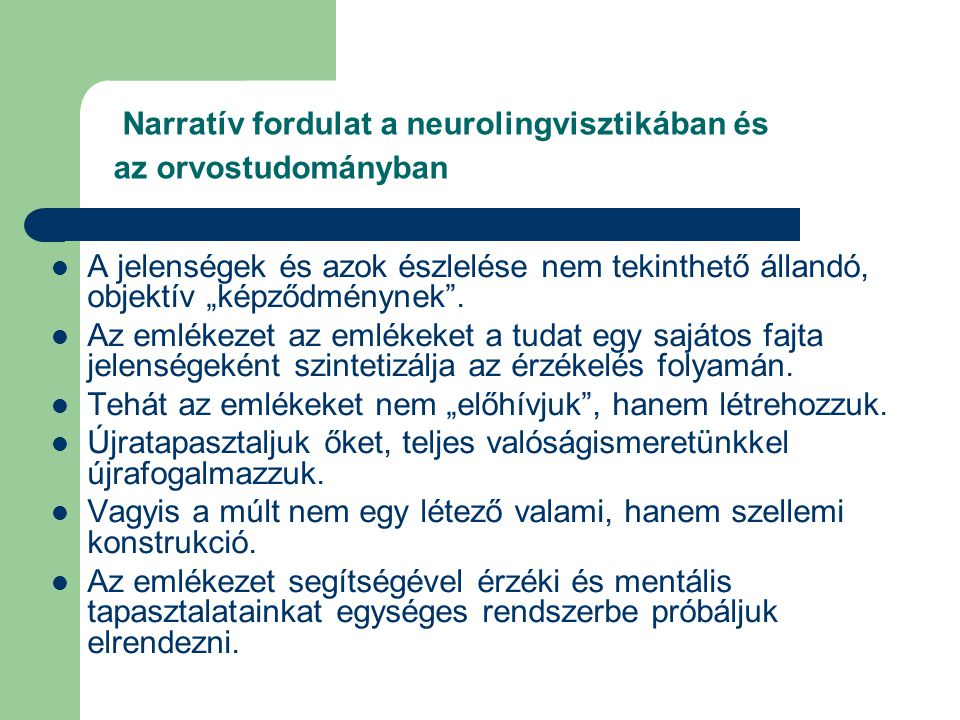 Narratív fordulat a neurolingvisztikában és az orvostudományban