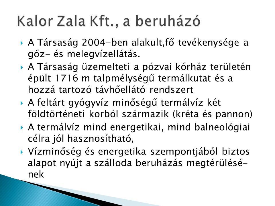 Kalor Zala Kft., a beruházó