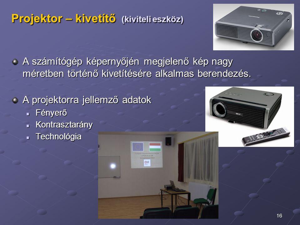 Projektor – kivetítő (kiviteli eszköz)
