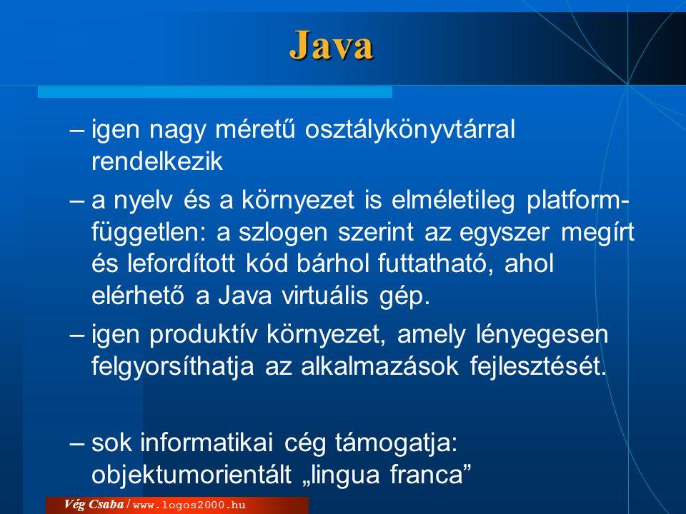 Java igen nagy méretű osztálykönyvtárral rendelkezik
