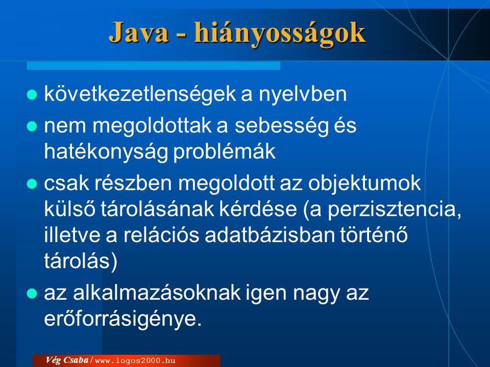 Java - hiányosságok következetlenségek a nyelvben