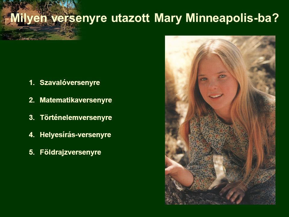 Milyen versenyre utazott Mary Minneapolis-ba