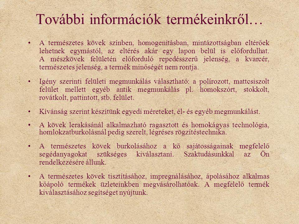 További információk termékeinkről…