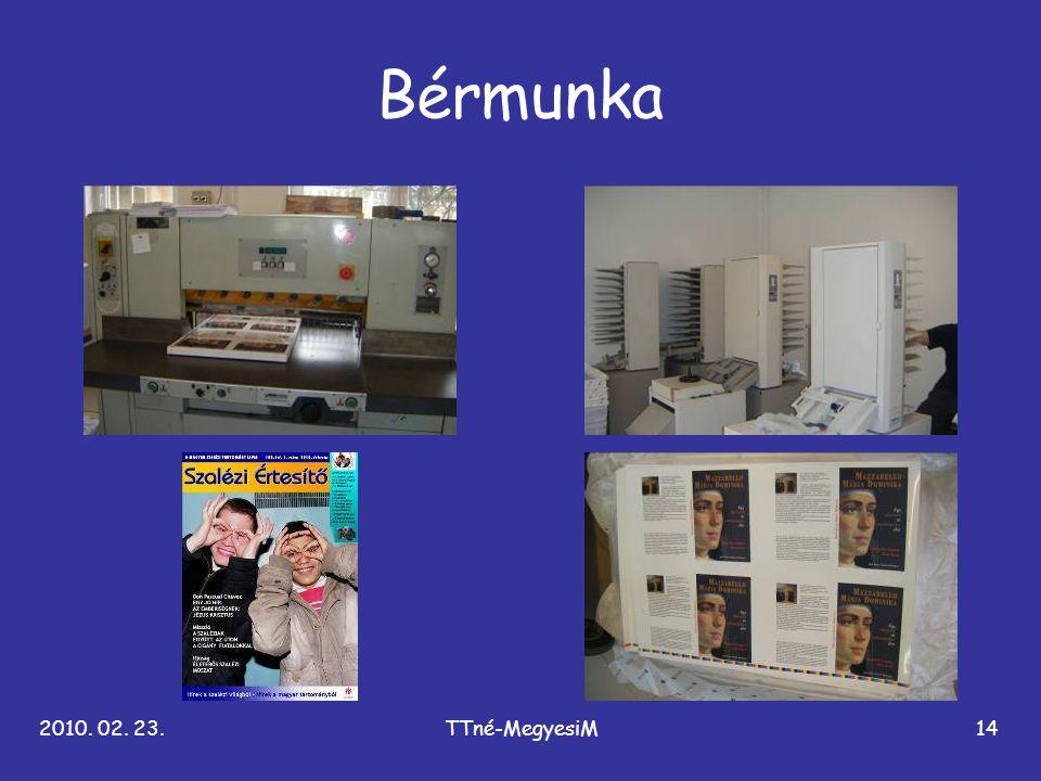 Bérmunka 2010. 02. 23. TTné-MegyesiM