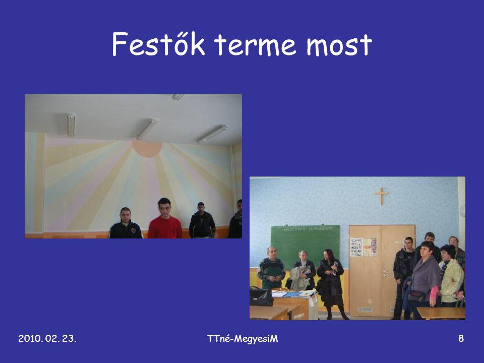 Festők terme most 2010. 02. 23. TTné-MegyesiM