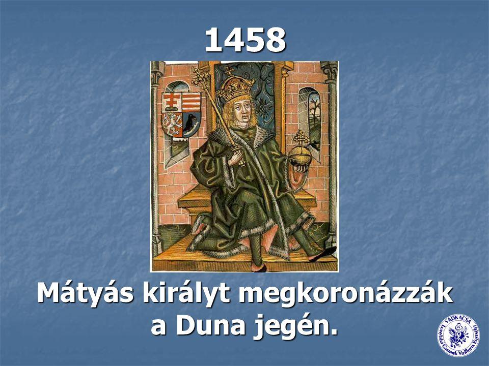 Mátyás királyt megkoronázzák a Duna jegén.