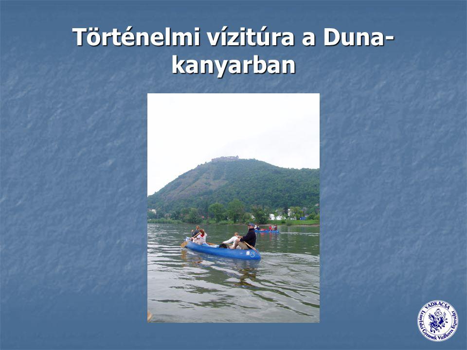 Történelmi vízitúra a Duna-kanyarban