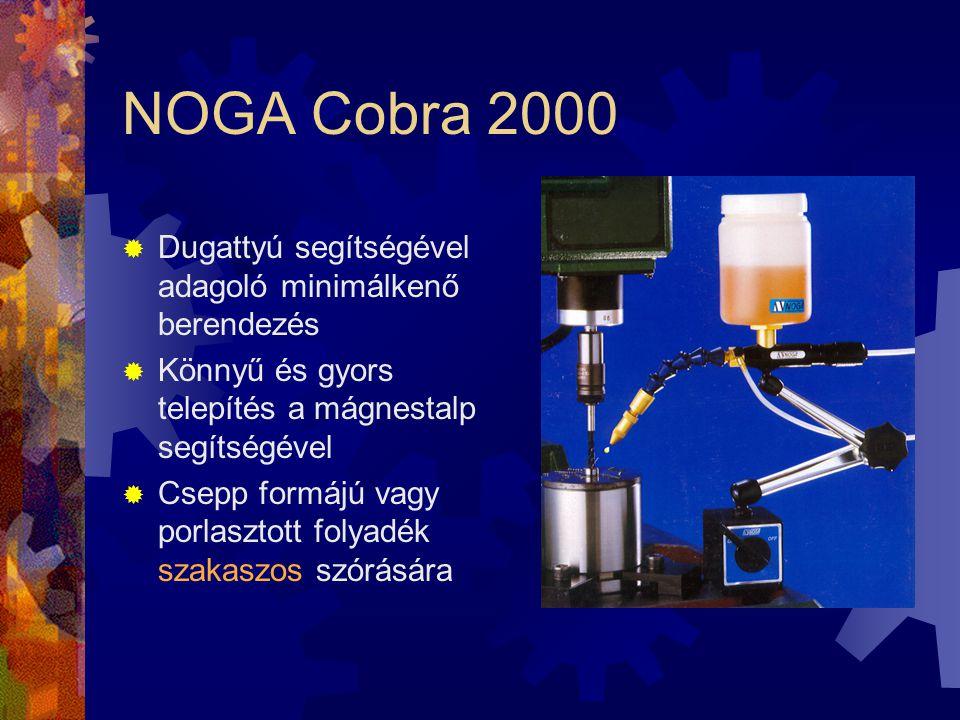 NOGA Cobra 2000 Dugattyú segítségével adagoló minimálkenő berendezés