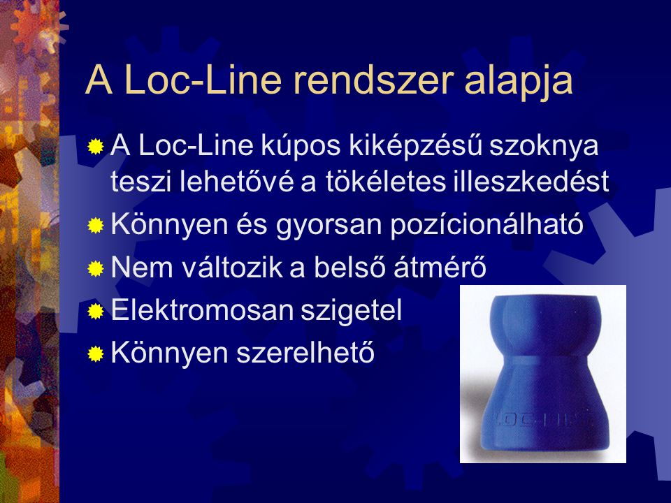 A Loc-Line rendszer alapja