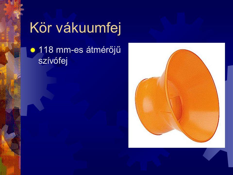 Kör vákuumfej 118 mm-es átmérőjű szívófej