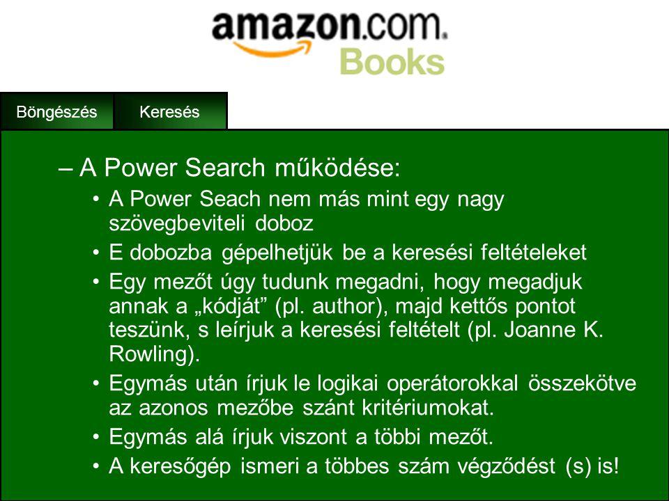 A Power Search működése: