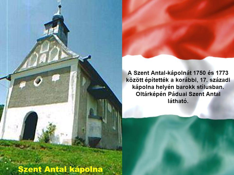 A Szent Antal-kápolnát 1750 és 1773 között építették a korábbi, 17