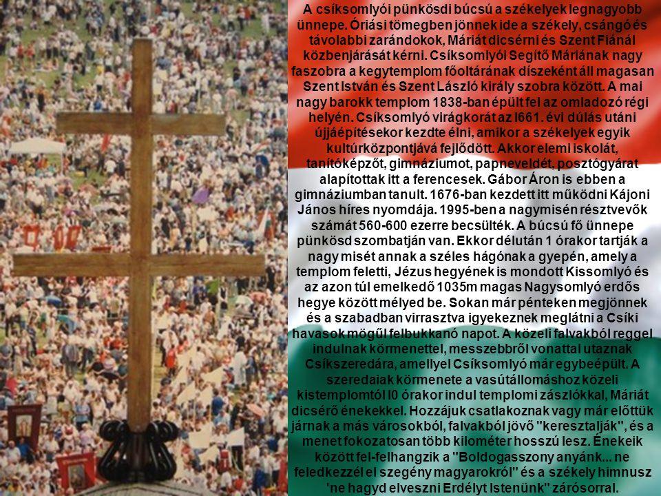 A csíksomlyói pünkösdi búcsú a székelyek legnagyobb ünnepe