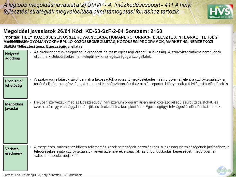 Megoldási javaslatok 26/61 Kód: KD-63-SzF-2-04 Sorszám: 2168