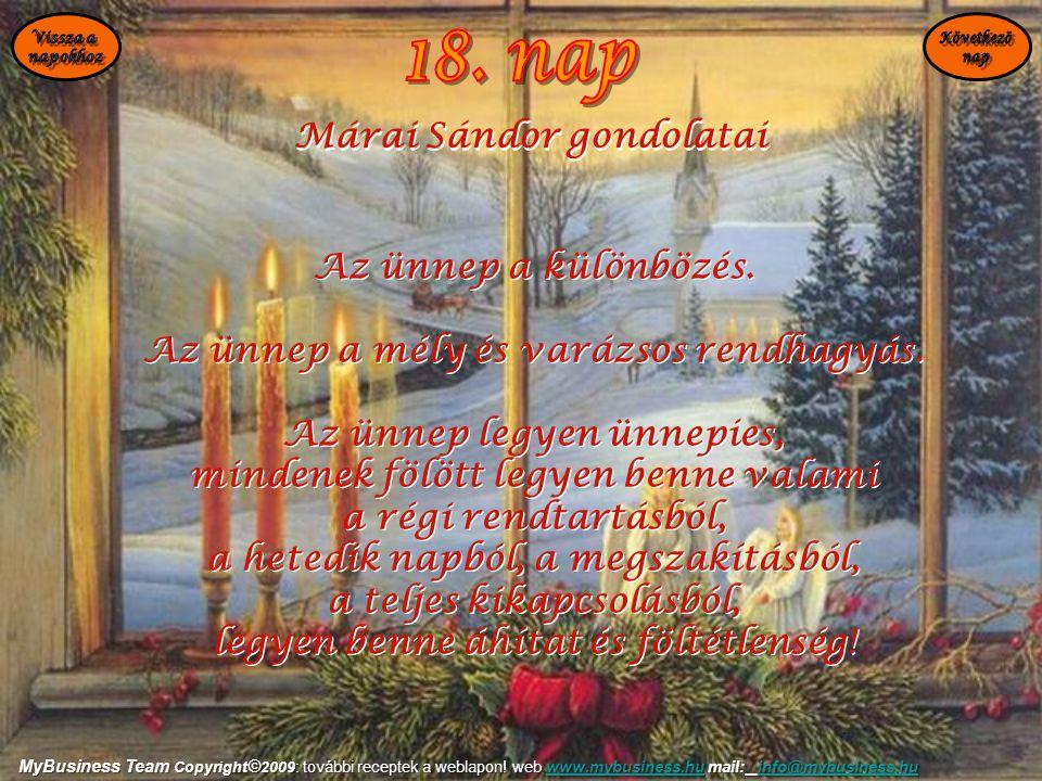 18. nap Márai Sándor gondolatai Az ünnep a különbözés.