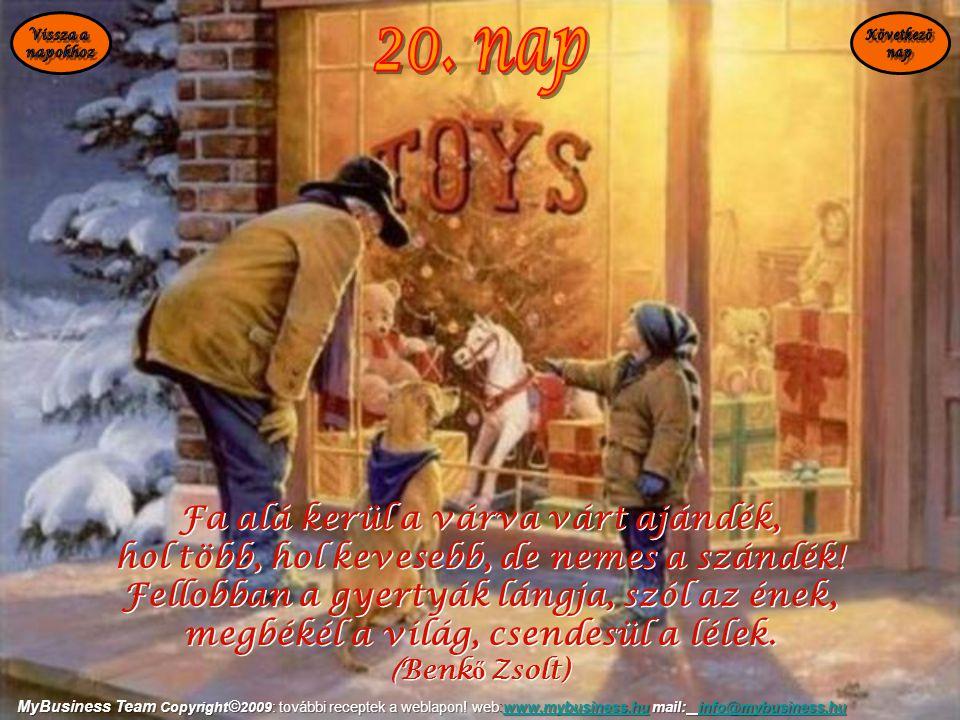 20. nap Fa alá kerül a várva várt ajándék,