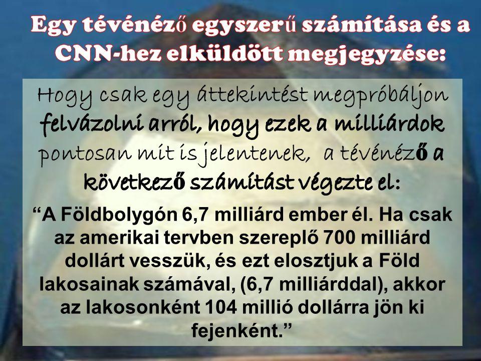 Egy tévénéző egyszerű számítása és a CNN-hez elküldött megjegyzése: