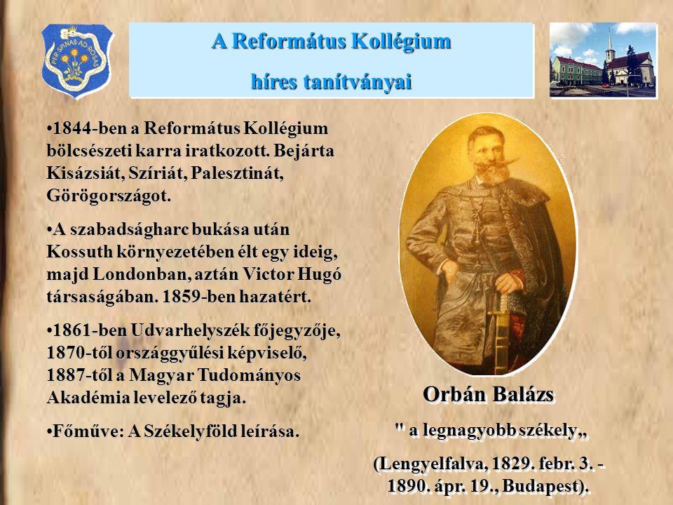 A Református Kollégium híres tanítványai Orbán Balázs