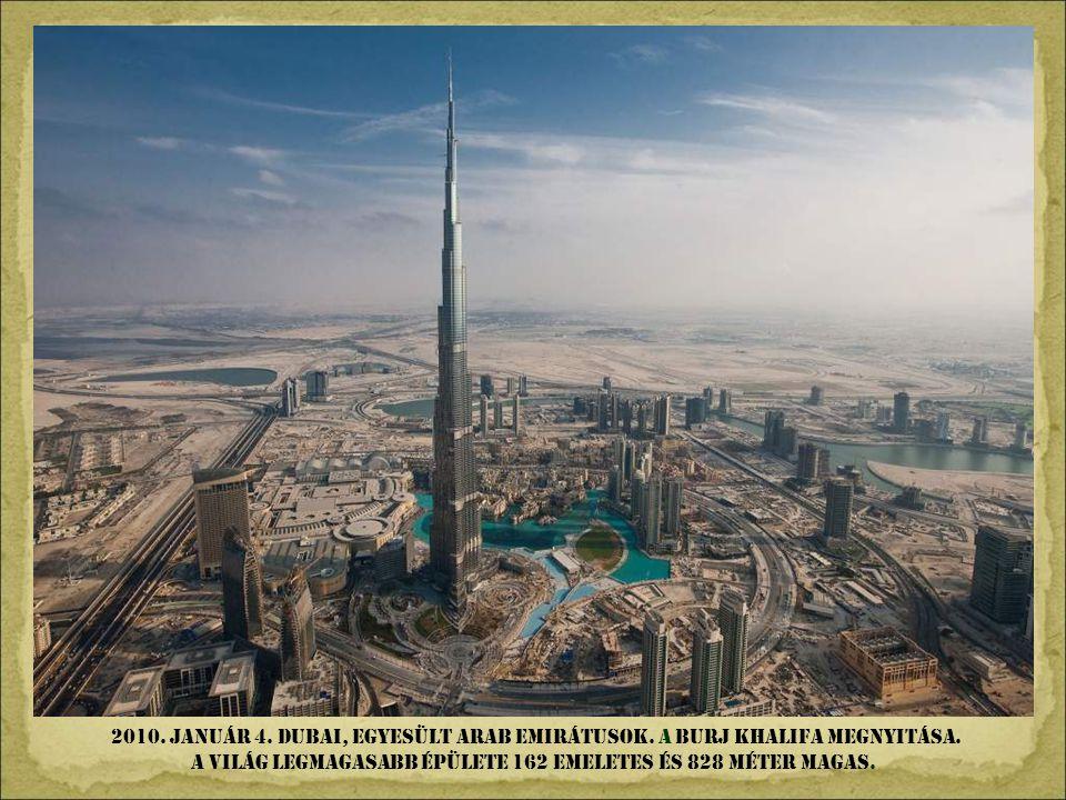 2010. január 4. Dubai, Egyesült Arab Emirátusok