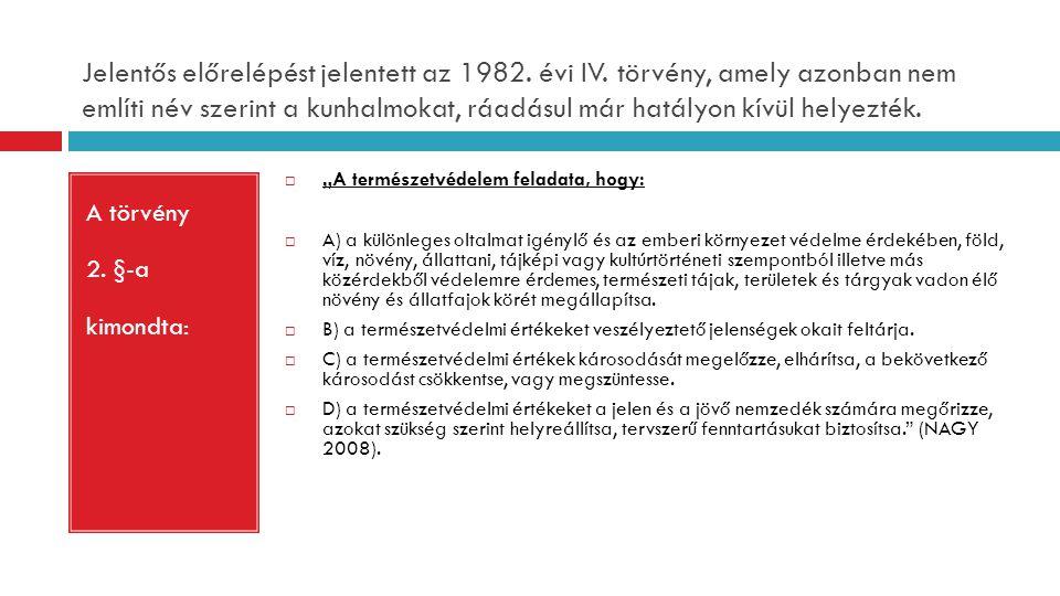 Jelentős előrelépést jelentett az 1982. évi IV
