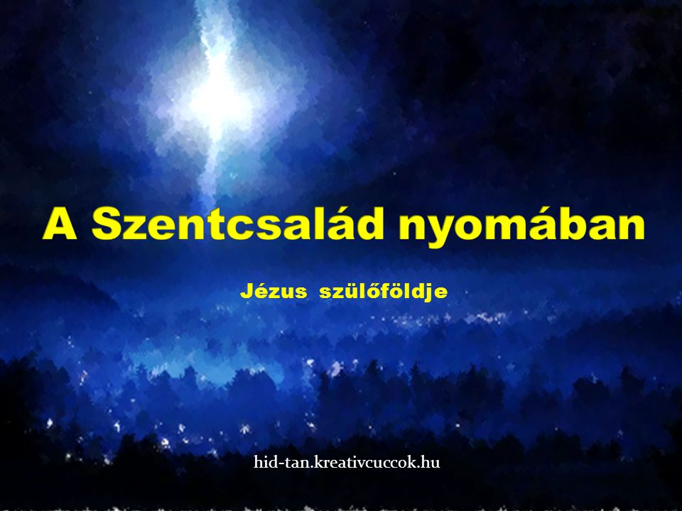 A Szentcsalád nyomában
