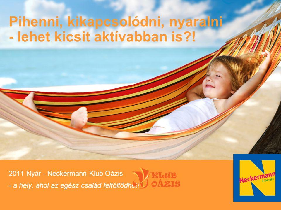 Pihenni, kikapcsolódni, nyaralni - lehet kicsit aktívabban is !