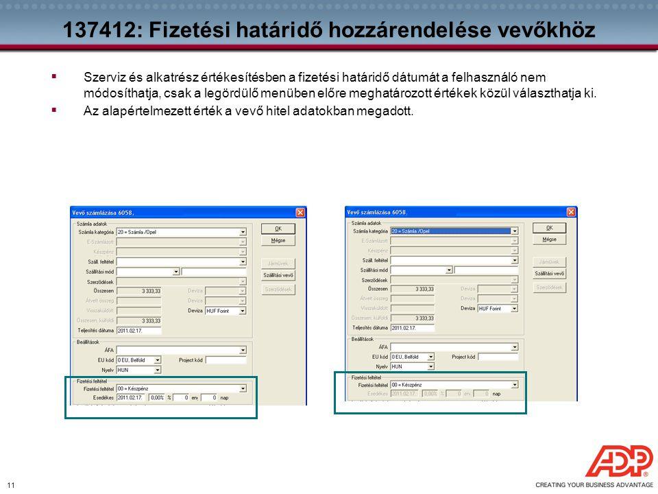 137412: Fizetési határidő hozzárendelése vevőkhöz