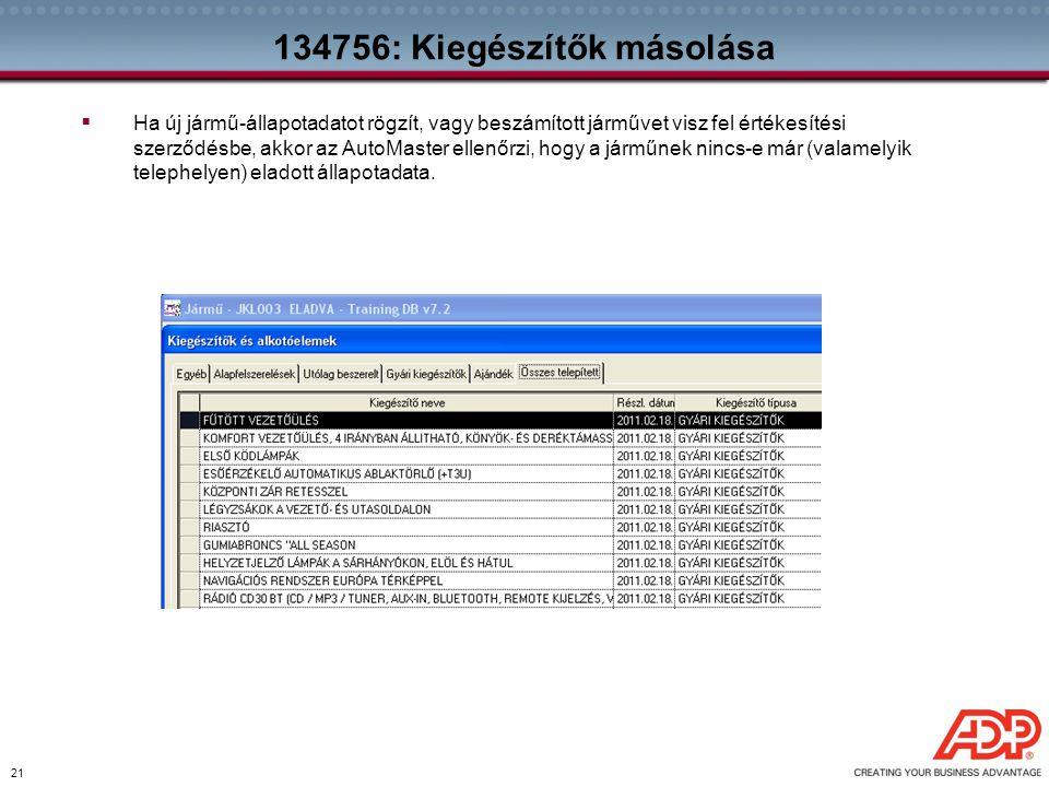 134756: Kiegészítők másolása