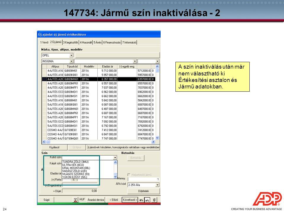 147734: Jármű szín inaktiválása - 2