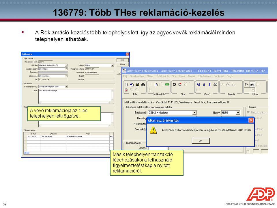 136779: Több THes reklamáció-kezelés
