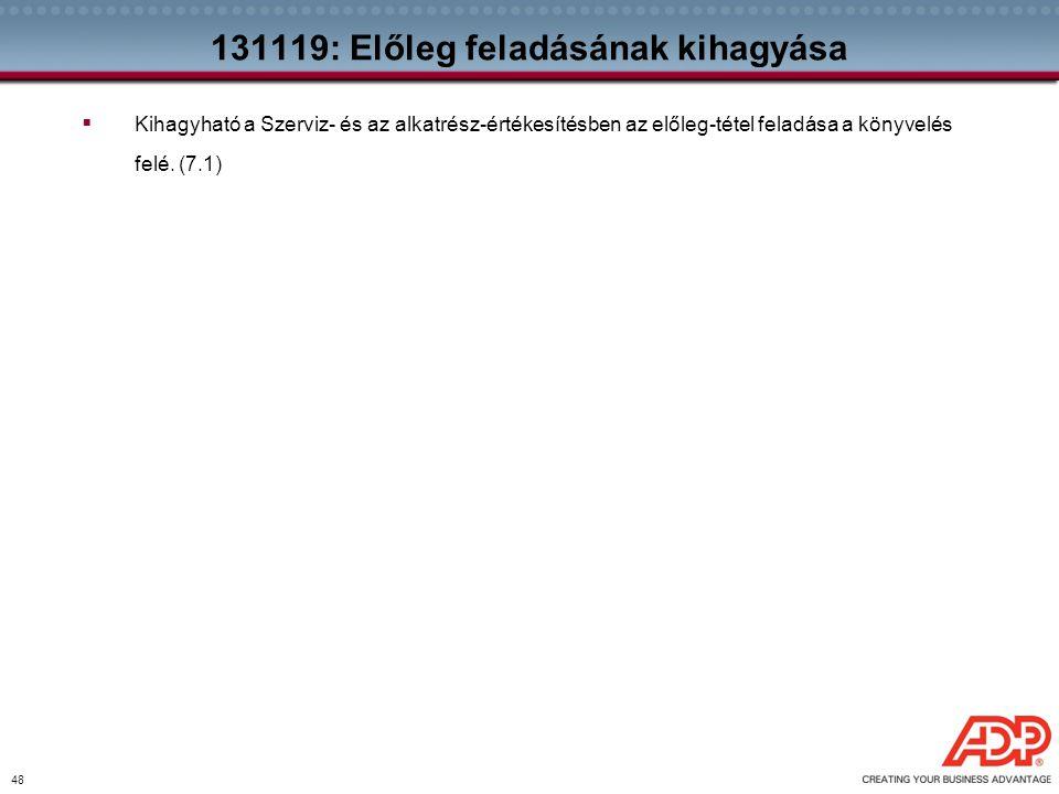 131119: Előleg feladásának kihagyása