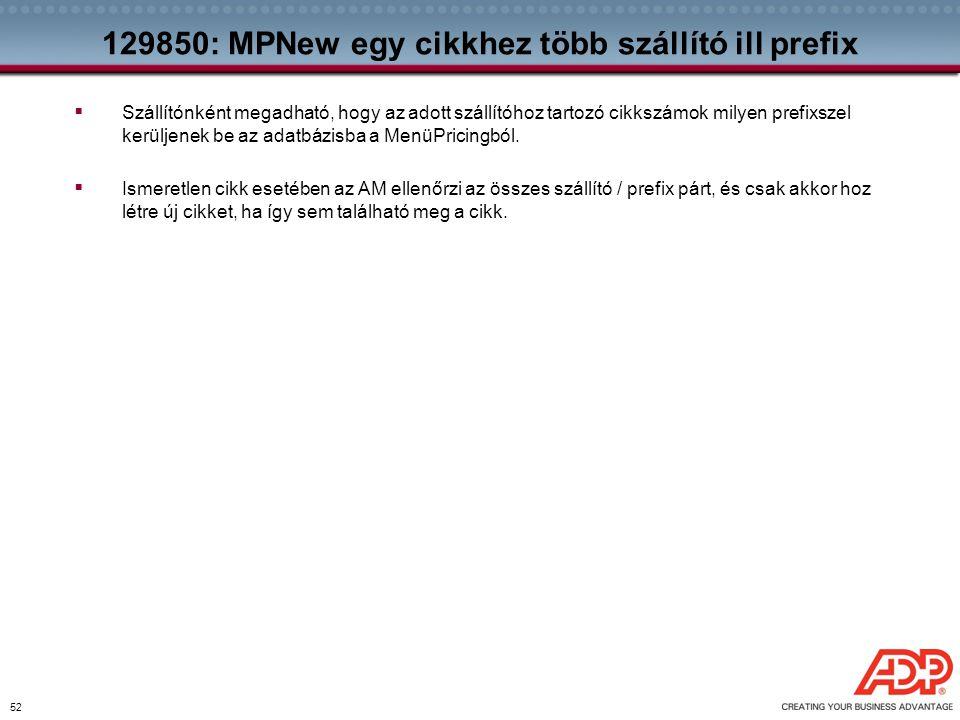 129850: MPNew egy cikkhez több szállító ill prefix