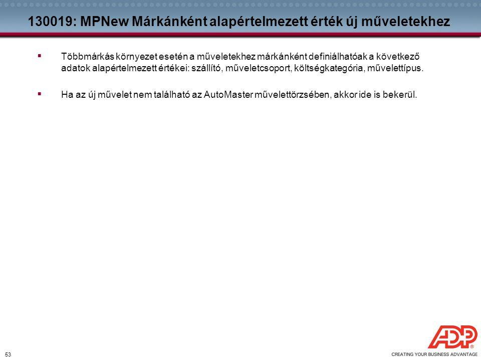 130019: MPNew Márkánként alapértelmezett érték új műveletekhez