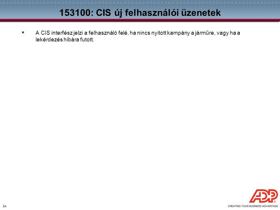 153100: CIS új felhasználói üzenetek
