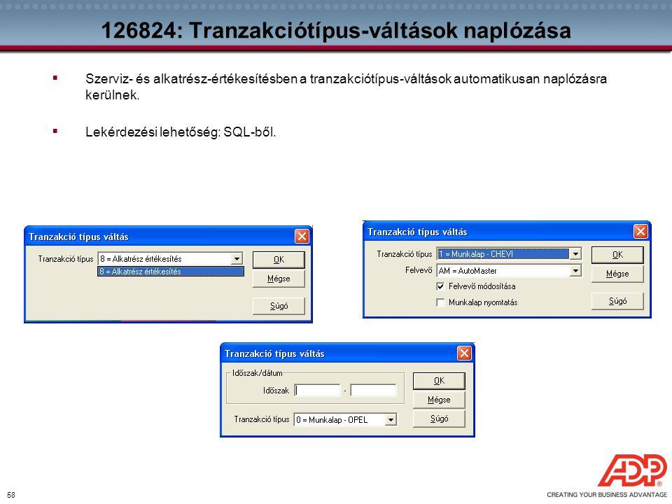126824: Tranzakciótípus-váltások naplózása