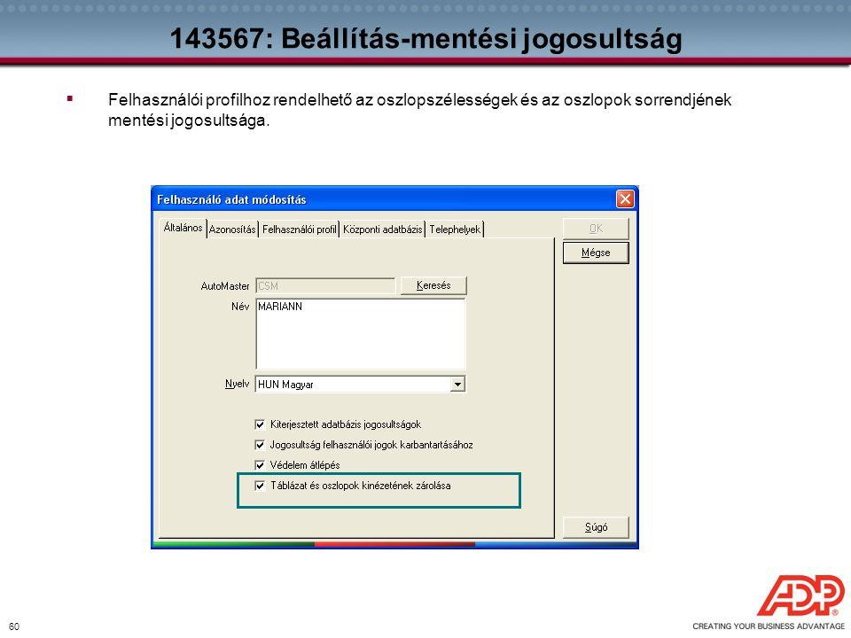143567: Beállítás-mentési jogosultság