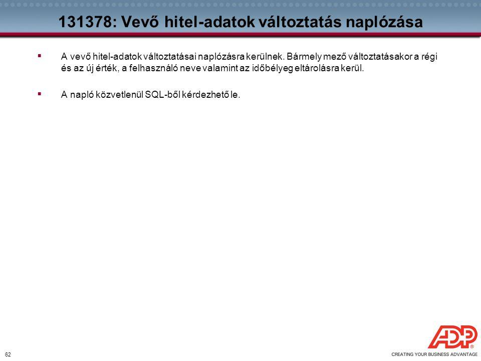 131378: Vevő hitel-adatok változtatás naplózása