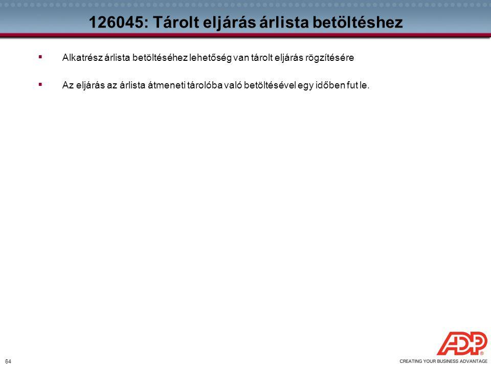 126045: Tárolt eljárás árlista betöltéshez