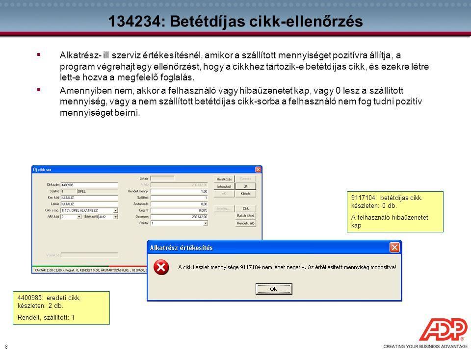 134234: Betétdíjas cikk-ellenőrzés