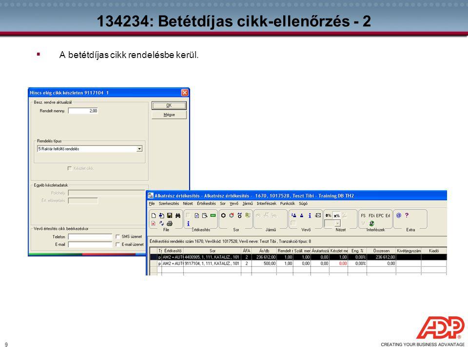 134234: Betétdíjas cikk-ellenőrzés - 2